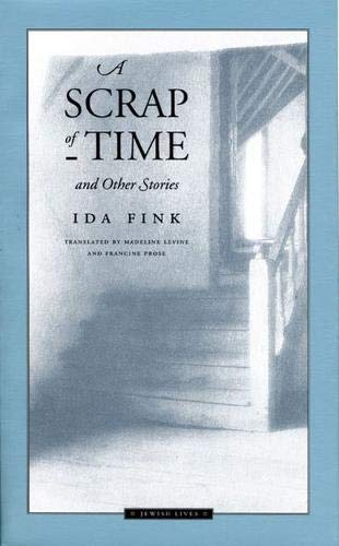 A Scrap of Time and Other Stories (Jewish Lives)