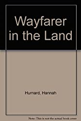 Wayfarer in the Land
