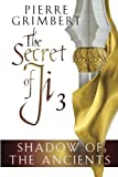 Shadow of the Ancients (Secret of Ji)
