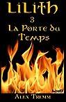 Lilith, tome 3 : La Porte du Temps par Tremm