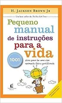 Pequeno manual de instruções para a vida - 9788578604653