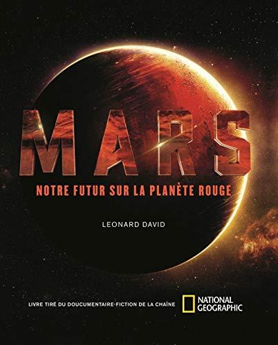 Mars - Notre Futur Sur la Planete Rouge: Amazon.es: David ...