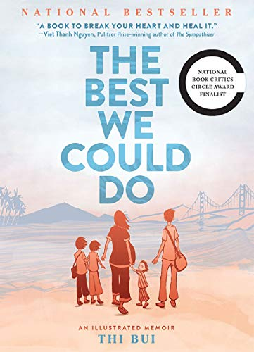 The Best We Could Do: An Illustrated Memoir,harry n. abrams