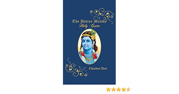 Amazon the divine melody holy geeta ebook chandan das kindle amazon the divine melody holy geeta ebook chandan das kindle store fandeluxe Image collections