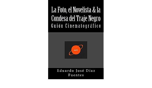 Amazon.com: La Foto, el Novelista & la Condesa del Traje ...