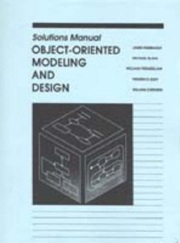 Object-Oriented Modeling and Design: Solutions Manual