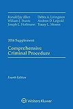 Comprehensive Criminal Procedure: 2016 Case Supplement (Supplements)