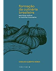 Formação da culinária brasileira: Escritos sobre a cozinha inzoneira