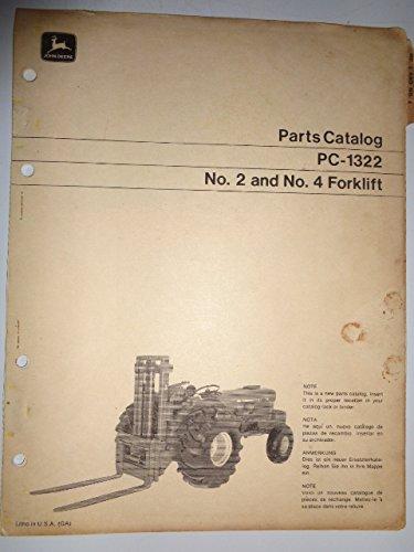 John Deere No. 2 and 4 Forklift Fork Lift Parts Catalog Manual PC-1322