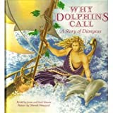 Why Dolphins Call: A Story of Dionysus (The Gods of Olympus)