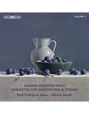 Bach: Concertos for Harpsichord & Strings, Vol. 1