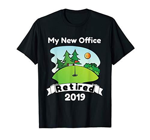 Funny Retired 2019 Golf T Shirt Retirement Gift for Golfers