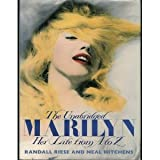 img - for The Unabridged Marilyn: Her Life From A to Z by Randall Riese (1990-03-17) book / textbook / text book