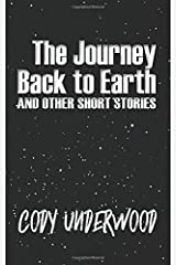 The Journey Back To Earth: and other short stories Paperback