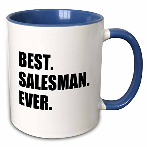 3dRose 185017_6 Best Salesman Ever Fun Gift For Salesmen Job Appreciation Two Tone Mug, 11oz, Blue
