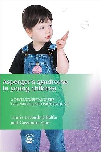 Parents Of Children With Developmental >> Asperger Syndrome In Young Children A Developmental