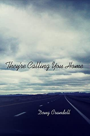 book cover of They\'re Calling You Home