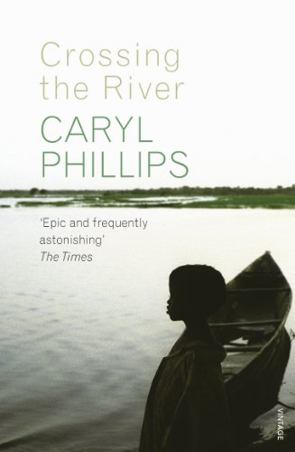 Crossing the river kindle edition by caryl phillips literature crossing the river by phillips caryl fandeluxe Image collections