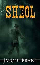 Sheol (West of Hell Book 3)