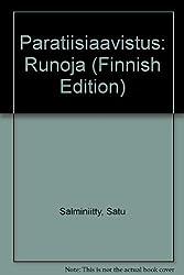 Paratiisiaavistus: Runoja (Finnish Edition)