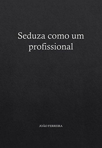 COMO TER SUCESSO PROFISSIONAL E PESSOAL? (Portuguese Edition)