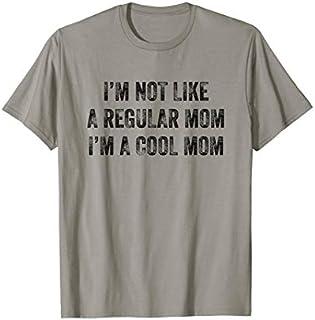 ⭐️⭐️⭐️ I'm Not Like A Regular Mom I'm A Cool Mom Funny Tshirt Need Funny Short/Long Sleeve Shirt/Hoodie