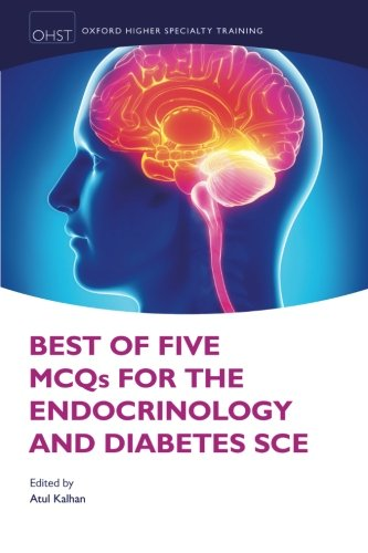 Best of Five MCQs for the Endocrinology and Diabetes SCE PDF