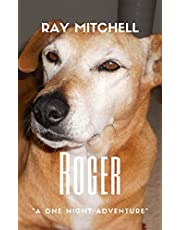 Roger: A one-night adventure
