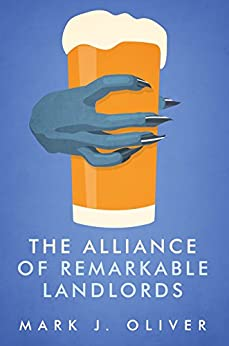 The Alliance of Remarkable Landlords by [Oliver, Mark J.]