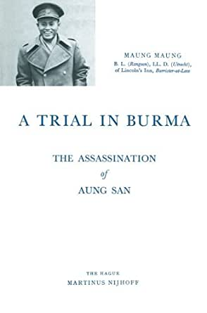 A Trial in Burma: The Assassination of Aung San - Kindle ...