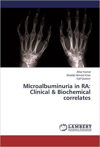 Book Microalbuminuria in RA: Clinical & Biochemical correlates