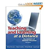 Teaching and Learning at a Distance: Foundations of Distance Education (5th Edition 5th (Fifth) Edition