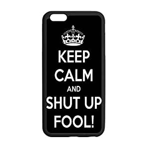 Keep Calm Shut Up Funny Cool Black PC Frame PC Hard Back Protective Cover Bumper Case Cover For Apple Iphone 6 Plus 5.5 Inch On 2014