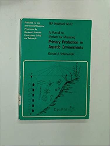 Manual on Methods for Measuring Primary Production in Aquatic Environments (IBP handbook, no. 12)