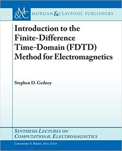 Introduction to the finite difference time domain fdtd method for introduction to the finite difference time domain fdtd method for electromagne synthesis lectures on computational electromagnetics 1st edition fandeluxe Image collections