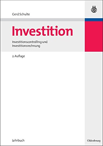 Investition: Investitionscontrolling und Investitionsrechnung: Investitionscontrolling und Investitionsrechnung