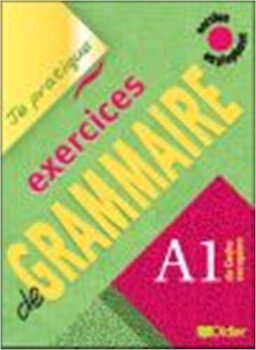 Livre gratuits en ligne Exercices de grammaire A1 : Version anglophone pdf