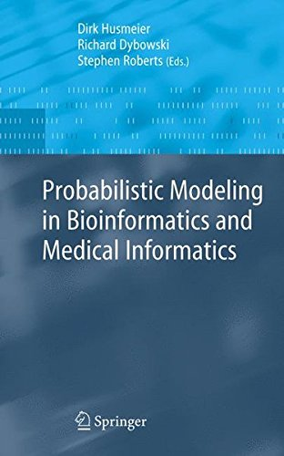 Probabilistic Modelling in Bioinformatics and Medical Informatics by Springer