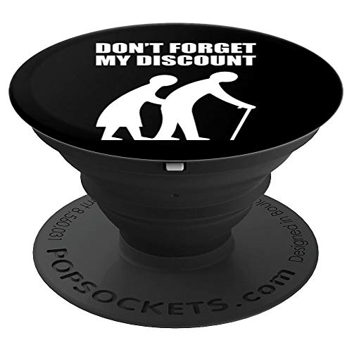 (Senior Citizen Discount Funny Old People Birthday Gift - PopSockets Grip and Stand for Phones and)