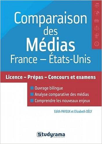Lire en ligne Comparaison des médias France / Etats-Unis epub, pdf