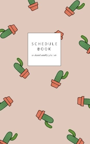 SCHEDULE BOOK : undated weekly planner / Cactus cover 5