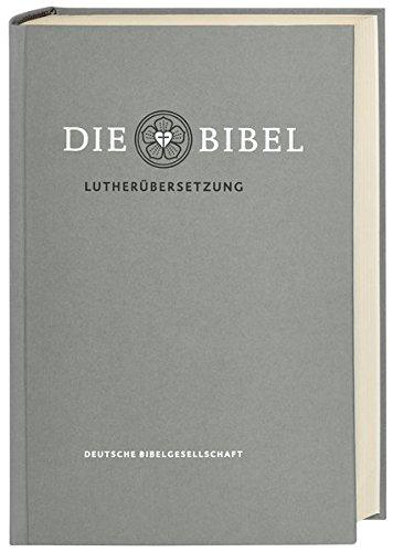 Die Bibel nach Martin Luthers Übersetzung - Lutherbibel revidiert 2017: Standardausgabe. Mit Apokryphen