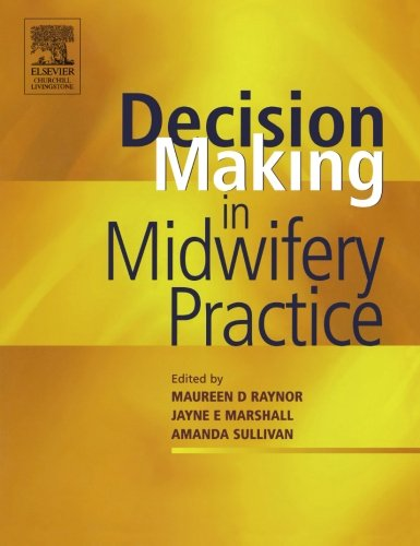 Decision-Making in Midwifery Practice, 1e