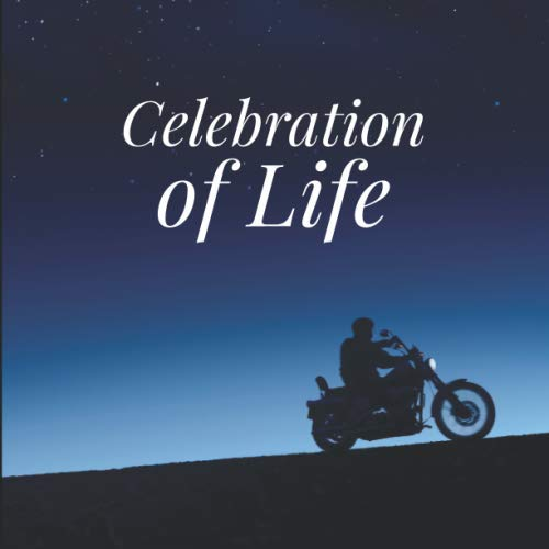 - Celebration of Life Guest Book with Motorcycle: Memorial Service Guest Book, Funeral book