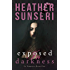 Exposed in Darkness: In Darkness Book 1