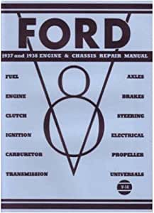1937-1938 Ford Engine and Chassis Repair Manual Brakes Transmission U-joint Carb