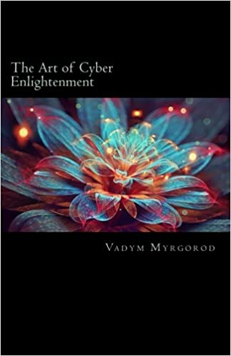 The Art of Cyber Enlightenment