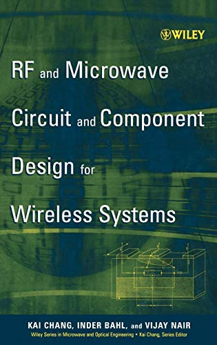 RF and Microwave Circuit and Component Design for Wireless Systems ()