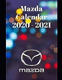 "Mazda Calendar 2020-2021: Weekly Planner Calendar 2020 - 2021 Logbook Diary Gift Todo Memory Book Budget Planner Gift | Cars, Men, Woman, Girls & Boys, Autos | 8.5"" x 11"" (Cars calendar 2020-2021)"