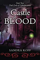 Castle of Blood (Dark Lords of Epthelion) (Volume 3) Paperback